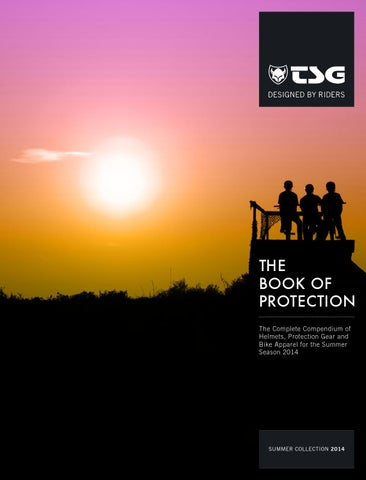 TSG Catalog Summer 2014    The Book of Protection by TSG Protection ... f155f8e97