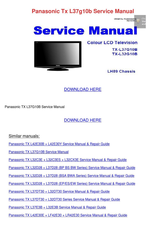 Panasonic Tx L37g10b Service Manual by TawannaSlattery2 - issuu