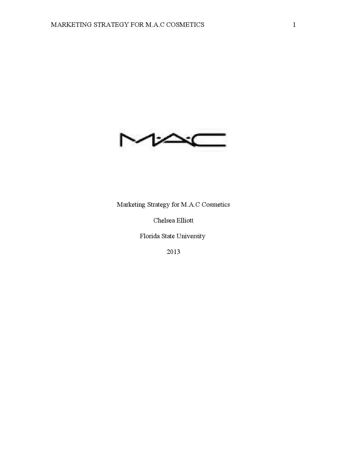 631d12961a Marketing Strategy for MAC by chelselliott - issuu