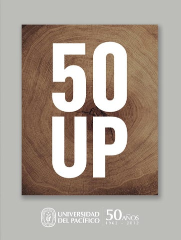 50 UP by Universidad del Pacífico - issuu