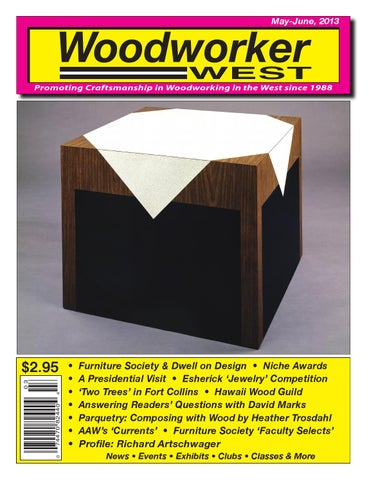 Woodworker West May June 2013 By Woodworker West Issuu
