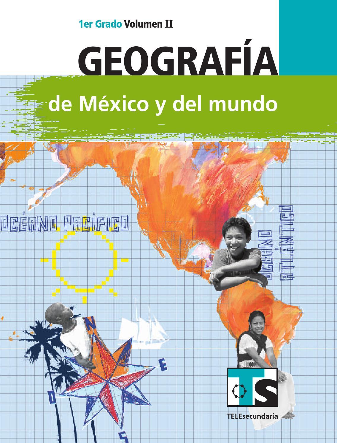 Geografía 1er. Grado Volumen II by Rarámuri - issuu