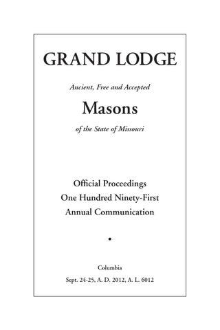 2012 Proceedings - Grand Lodge of Missouri by Missouri Freemasons ...