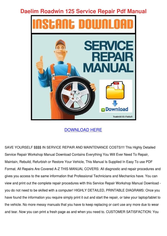 Daelim Roadwin 125 Service Repair Pdf Manual by LeighLawler - issuu