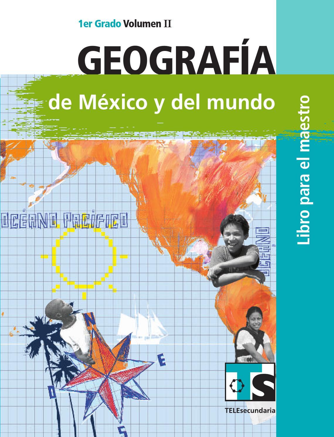 Maestro. Geografía 1er. Grado Volumen II by Rarámuri - issuu