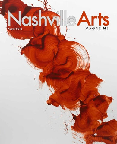 2013 August Nashville Arts Magazine By