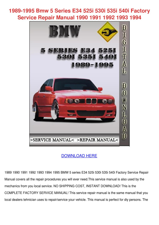 1989 1995 Bmw 5 Series E34 525i 530i 535i 540 by TommyOsgood - issuu
