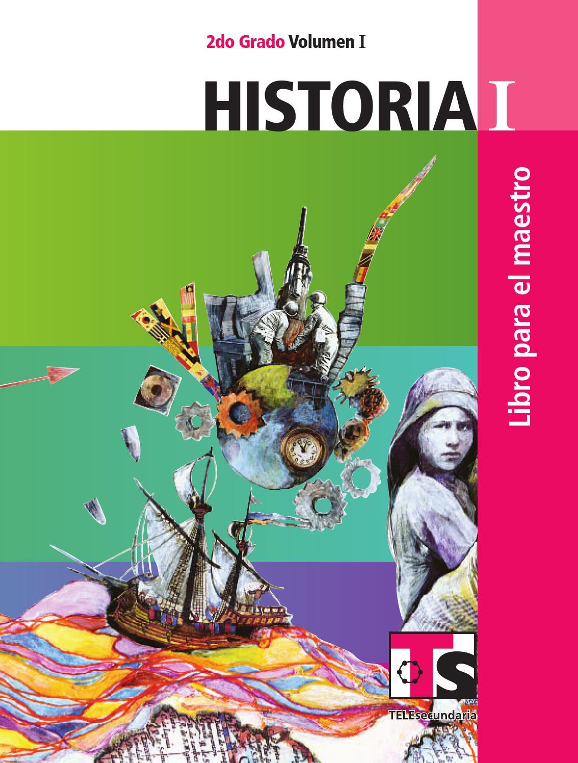 Maestro. Historia 2o. Grado Volumen I by Rarámuri - issuu