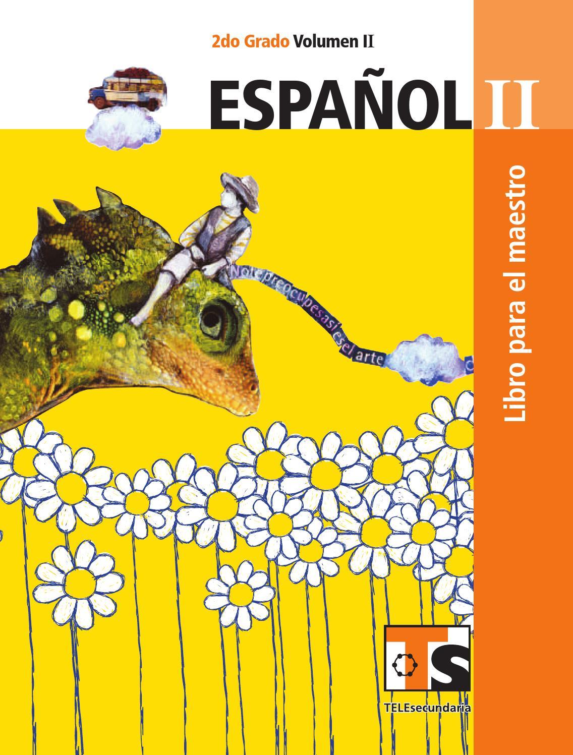 Maestro. Español 2o. Grado Volumen II by Rarámuri - issuu