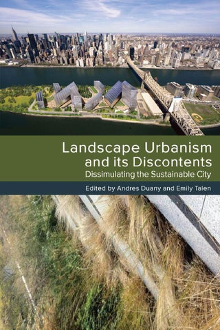 Landscape Urbanism And Its Discontents Excerpt By