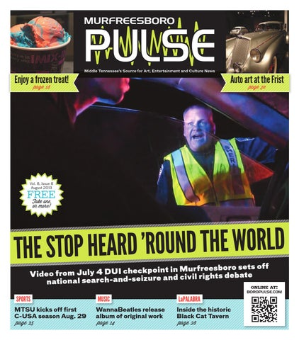 August 2013 Murfreesboro Pulse by The Murfreesboro Pulse - issuu