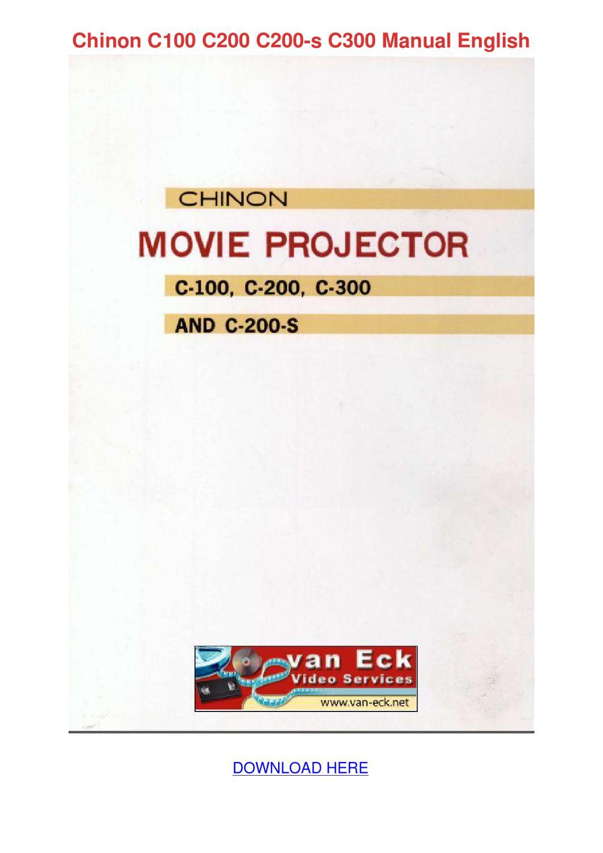 Chinon C100 C200 C200 S C300 Manual English by NicholeNeeley - issuu