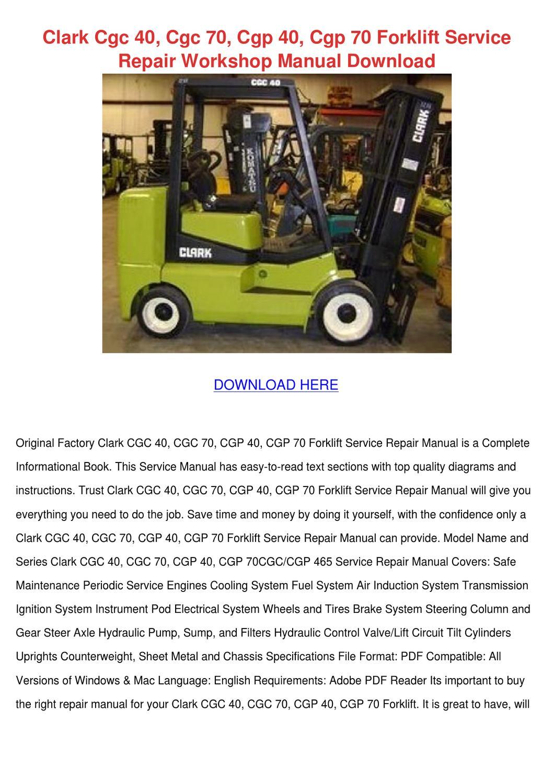 Clark Cgc 40 Cgc 70 Cgp 40 Cgp 70 Forklift Se by NicholeNeeley - issuu