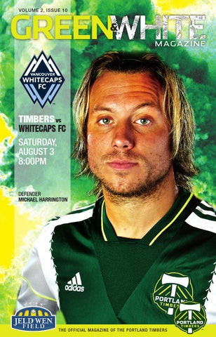 check out f2e77 2b3a7 GREEN VOLUME 2, ISSUE 10. MAGAZINE. TIMBERS vs WHITECAPS FC ...