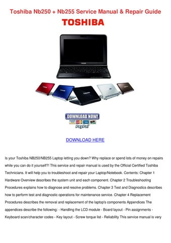 Toshiba Nb250 Nb255 Service Manual Repair Gui by WillisVoigt - issuu