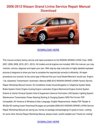 2006 2012 nissan grand livina service repair by vickitrotter issuu rh issuu com New Nissan Livina Nissan Livina Car