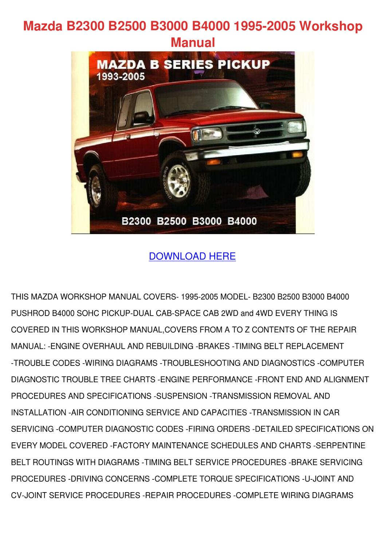 Mazda B2300 B2500 B3000 B4000 1995 2005 Works By