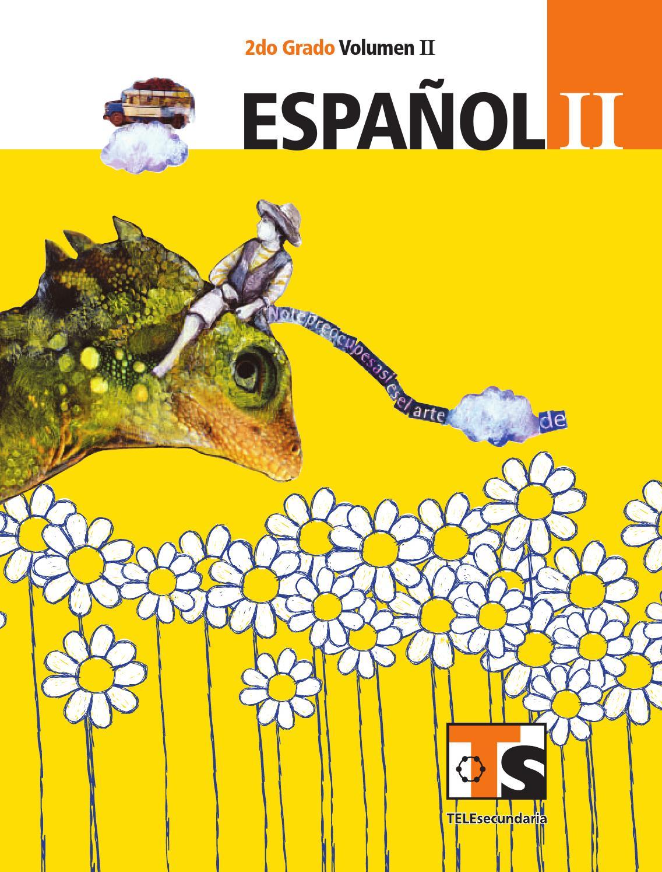 libro de español telesecundaria primer grado volumen 2 pdf