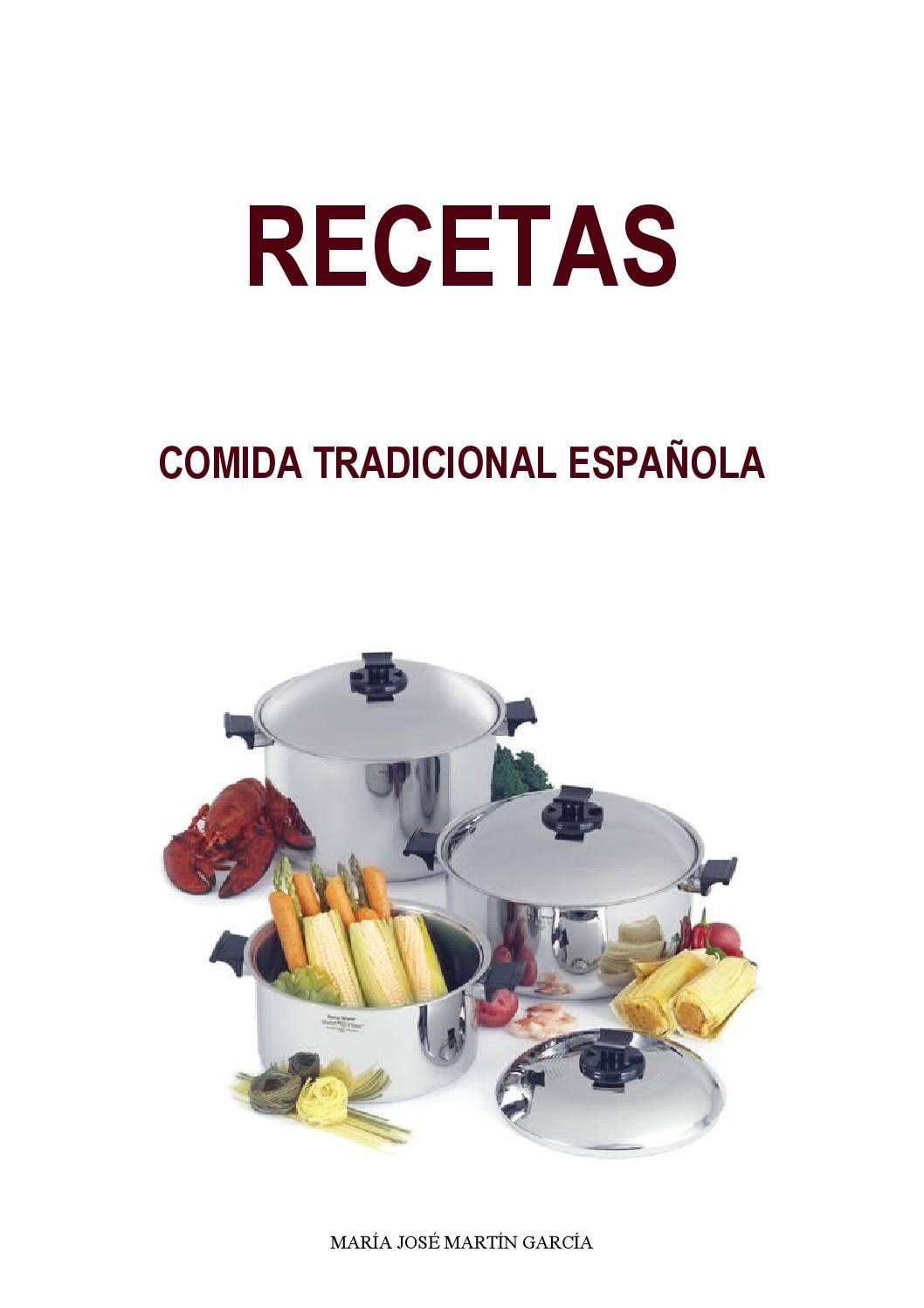 Recetas de cocina tradicional by kulklas maria issuu for Cocina tradicional espanola