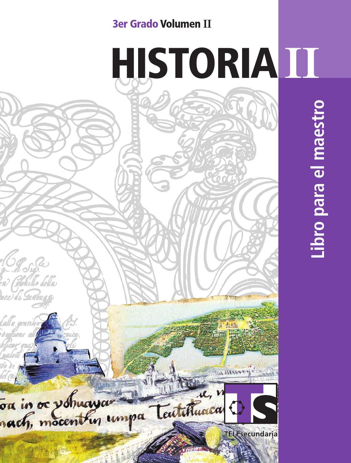 Maestro. Historia 3er. Grado Volumen II by Rarámuri - issuu