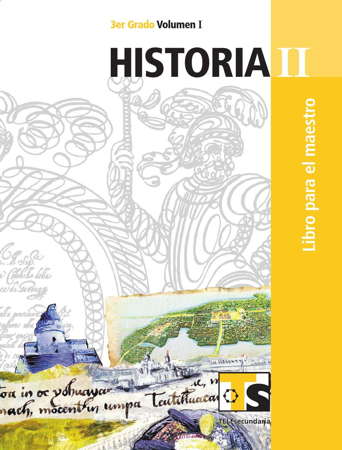 Maestro. Historia 3er. Grado Volumen I by Rarámuri - issuu