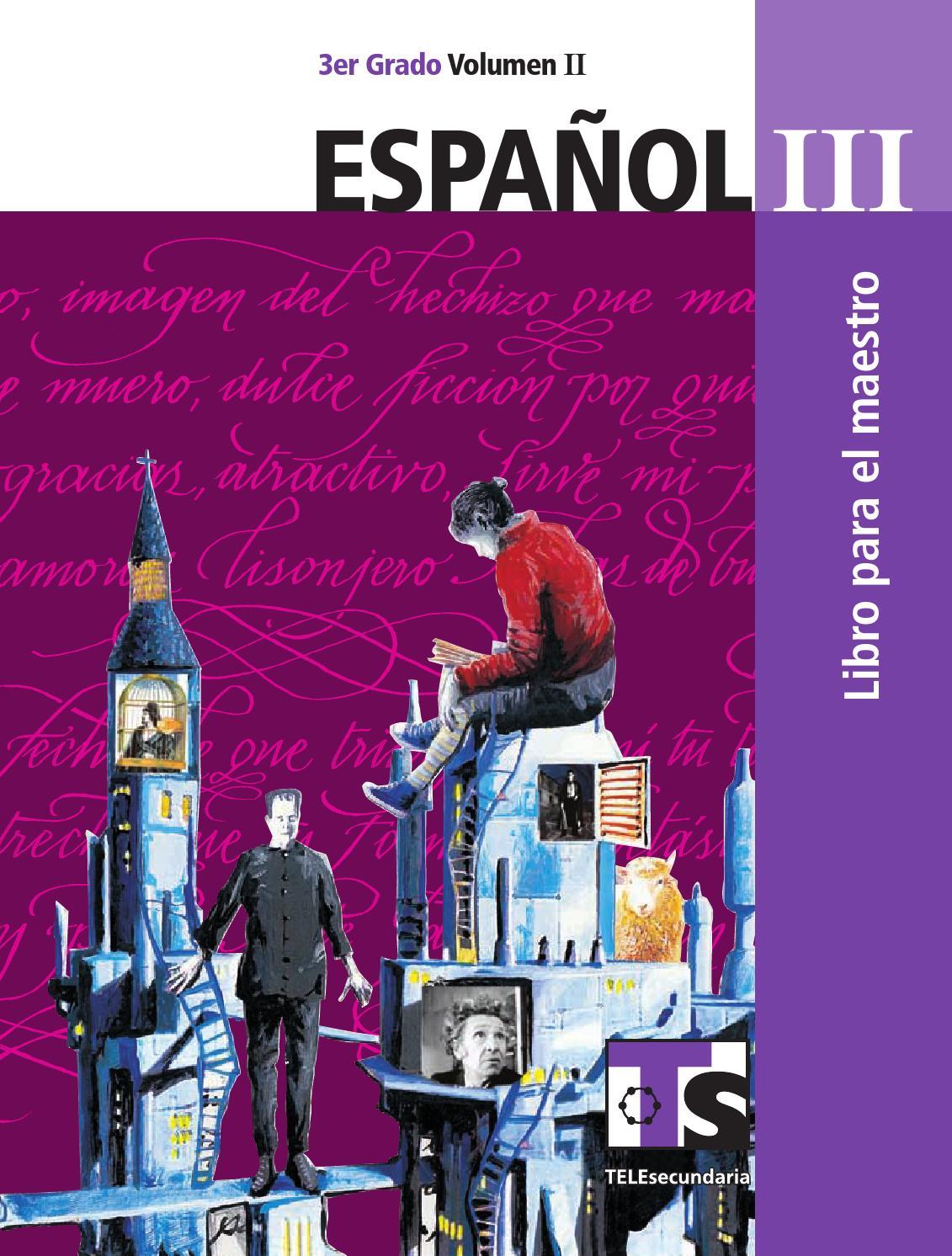 Maestro. Español 3er. Grado Volumen II by Rarámuri - issuu