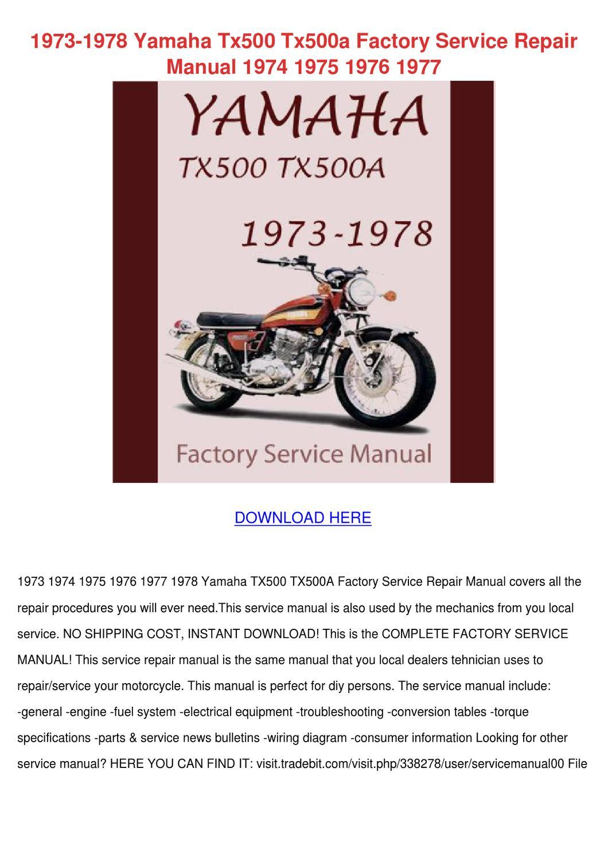 1973 1978 Yamaha Tx500 Tx500a Factory Service by HeidiGarris ... Yamaha Tx Wiring Diagram on