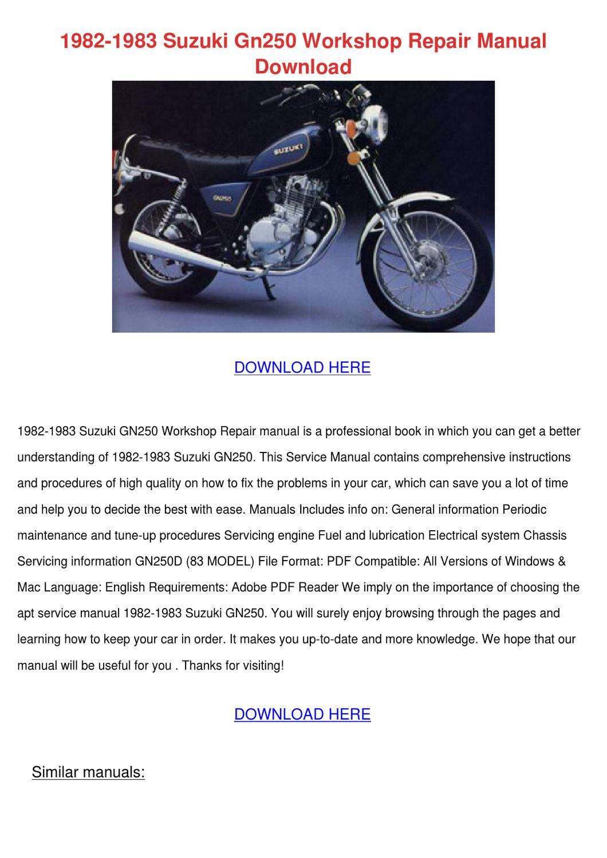 1982 1983 Suzuki Gn250 Workshop Repair Manual by HeidiGarris - issuu