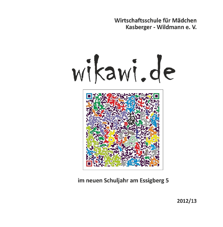 WiKaWi Jahresbericht 2012-2013 by Private Schulen Kasberger-Wildmann ...