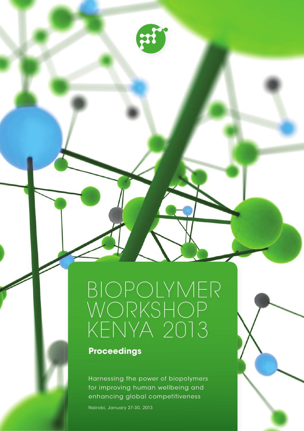 Biopolymer Workshop Kenya 2013 - Proceedings by PoliMaT - issuu