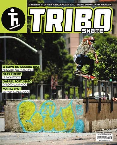 0f04c90980163 Tribo Skate Edição 213 by Revista Tribo Skate - issuu