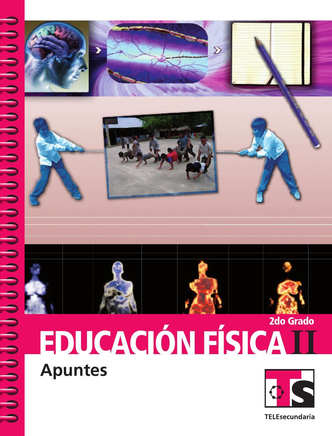 Apuntes 2o. Grado Educación Física II by Rarámuri - issuu