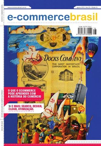 714b1007a95 Revista E-Commerce Brasil 16 by E-Commerce Brasil - issuu