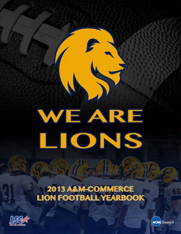 7255454a206f 2013 A M-Commerce Football Yearbook by Lion Athletics - issuu