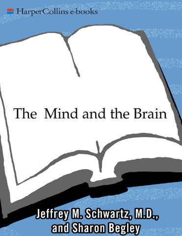 The mind and the brain jeffrey m schwartz sharon begley by broli the mind and the brain neuroplasticity and the power of mental force fandeluxe Images