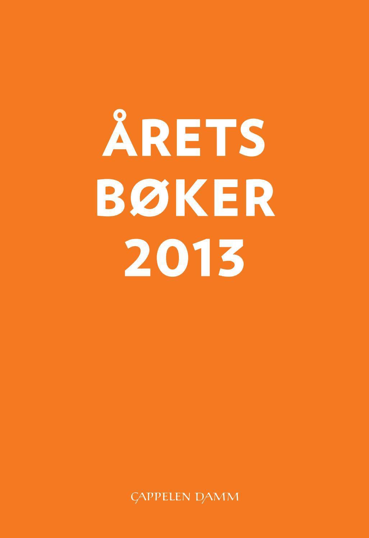b6cf25df Aaretsbokercappelendamm2013 by Cappelen Damm AS - issuu