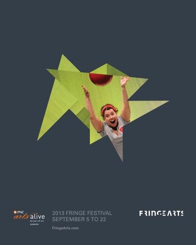 2013 Fringe Festival Guide By Fringearts Issuu