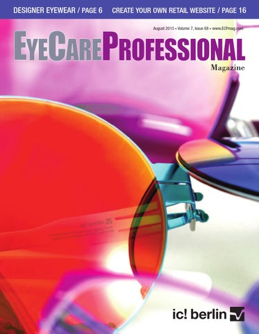 08c5e652e1 August 2013 Issue of EyeCare Professional Magazine by ECP Magazine ...