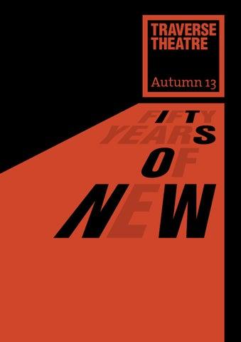 Traverse Theatre Autumn 2013 Brochure By Traverse Theatre Issuu