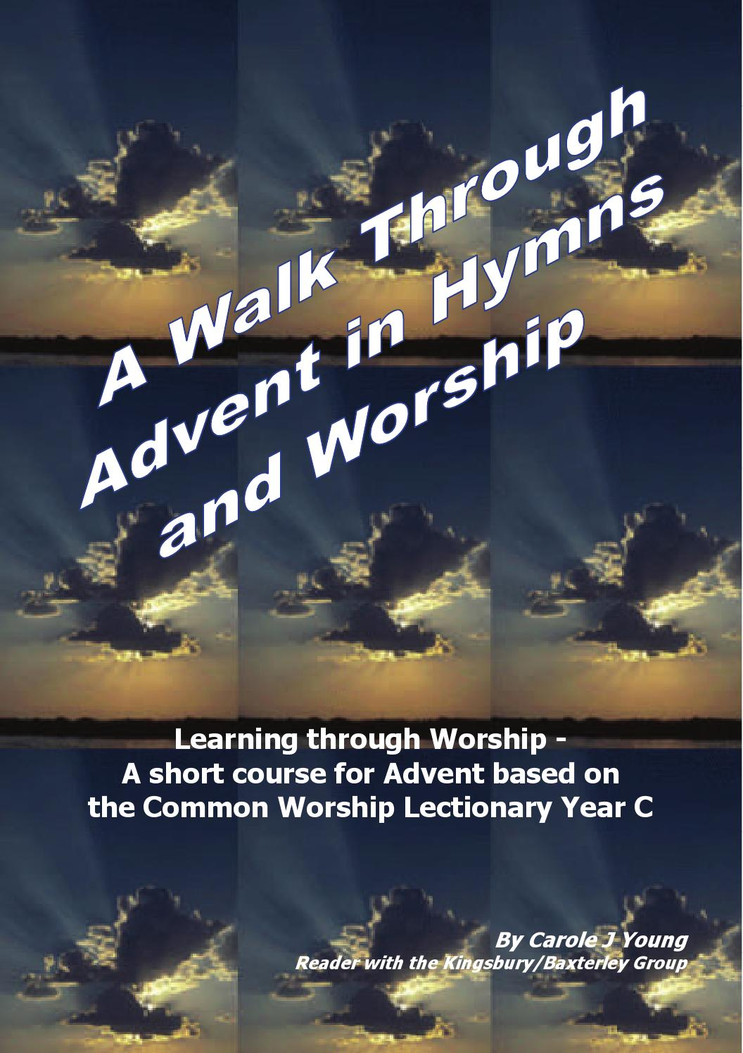 a walk through advent in hymns worship by carole young. Black Bedroom Furniture Sets. Home Design Ideas