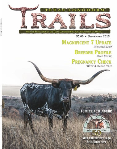September 2013 Trails Magazine by Texas Longhorn Trails