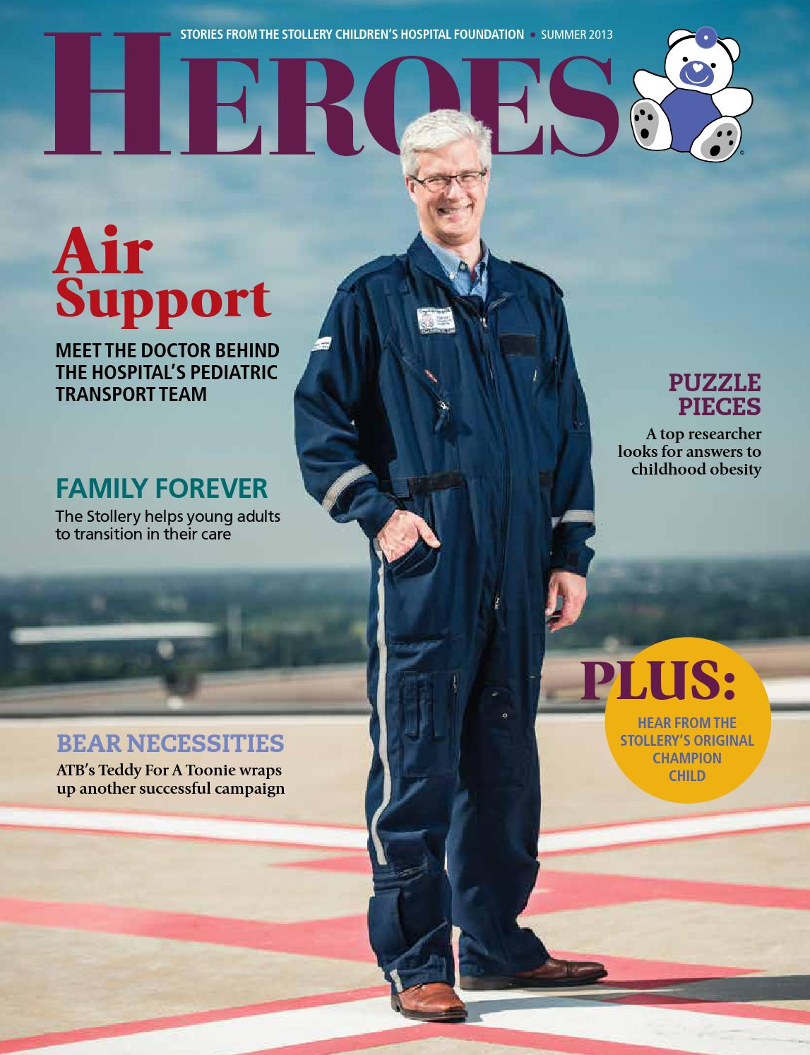 HEROES – Summer 2013 by Stollery Children\'s Hospital Foundation - issuu