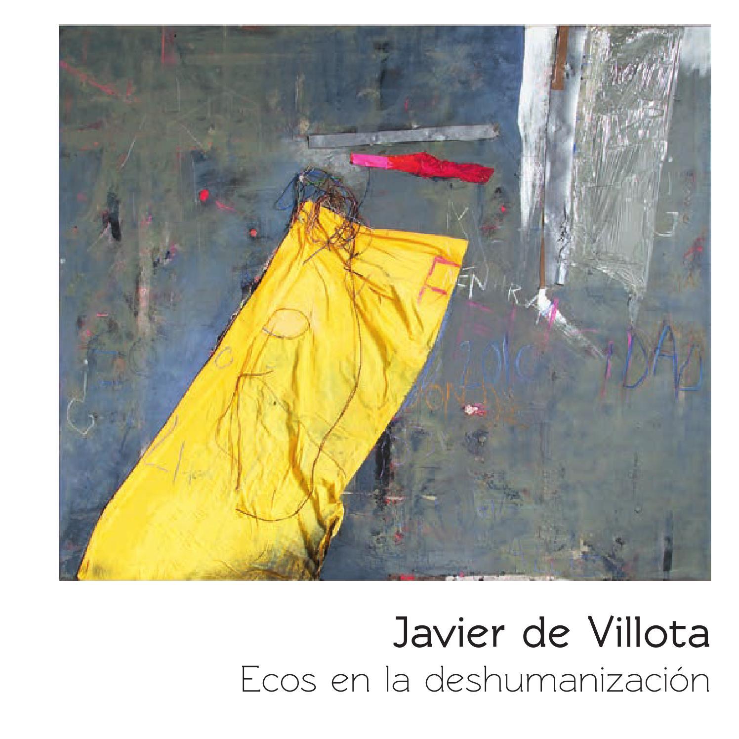 Ecos en la deshumanización. Javier de Villota by Centro de Arte ...