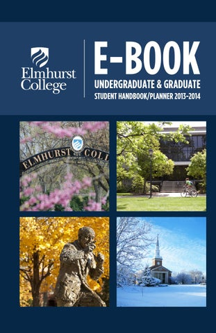 Awesome Elmhurst College E Book 2013 2014 By Elmhurst College   Issuu