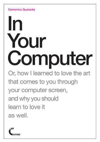 In Your Computer by Link Editions - issuu