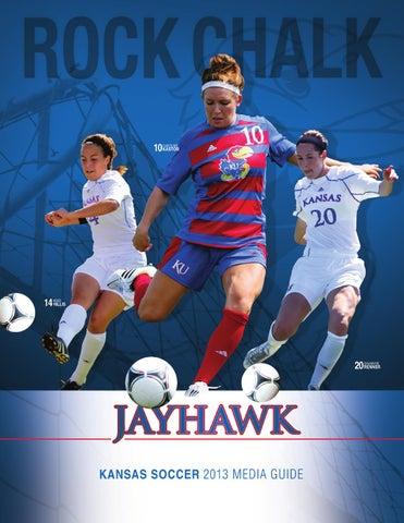 2013 Kansas Soccer Media Guide By Kansas Jayhawks Issuu