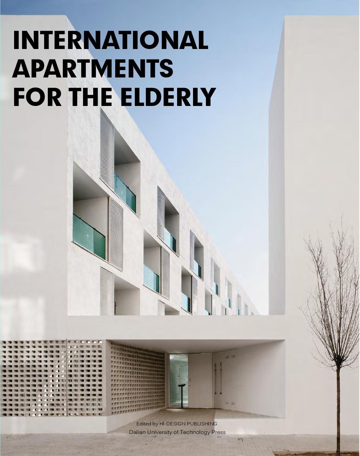 International apartments for the elderly by hi design for International design company
