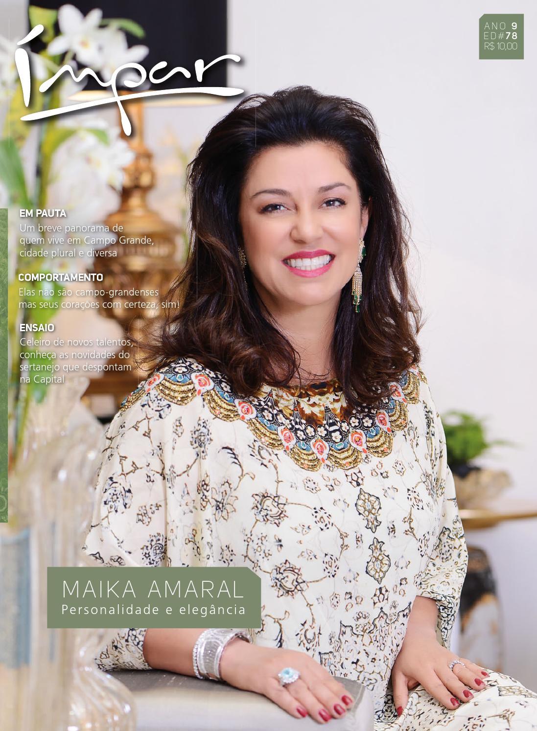 f9f3e9914 Maika Amaral - Personalidade e elegância by Revista Ímpar - issuu