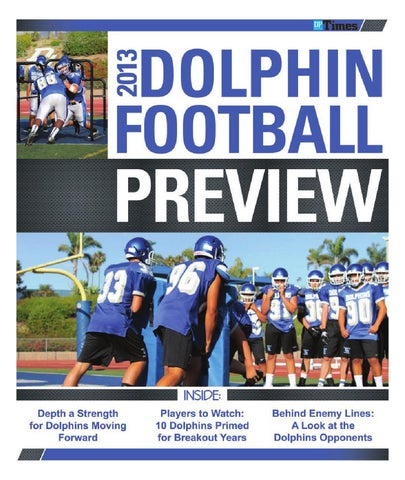 2013 Dolphin Football Preview by Dana Point Times - issuu