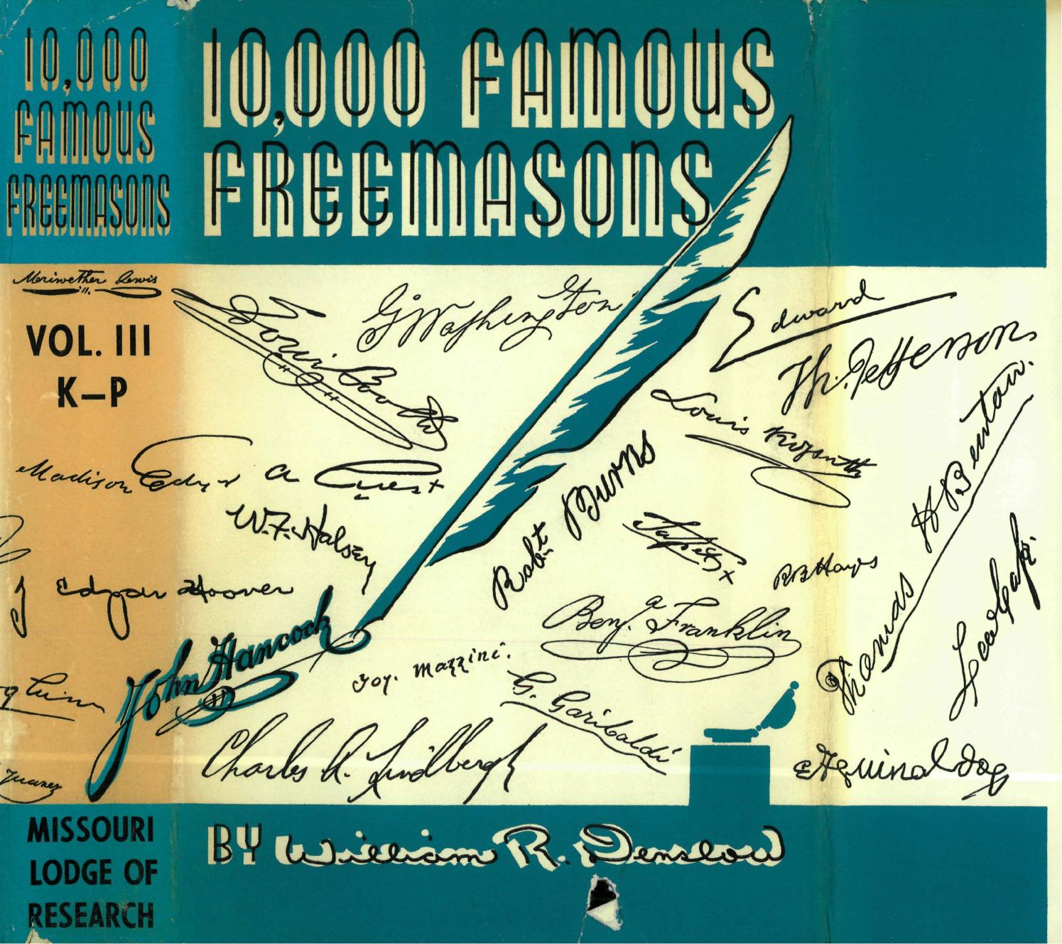 10,000 Famous Freemasons - Vol iii [K to P] by Missouri Freemasons - issuu